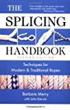 img - for The Splicing Handbook: Techniques for Modern and Traditional Ropes, Second Editi book / textbook / text book