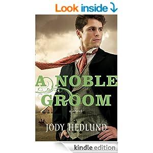 Noble Groom, A (Michigan Brides Collection Book #2)