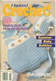 img - for Hooked on Crochet (July/August 1991, Number 28) book / textbook / text book