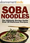Soba Noodles: The Ultimate Recipe Gui...
