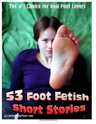 53 Foot Fetish Short Stories: The #1 Choice for Real Foot Lovers (Volume 1) Paperback 2012 (Author) Andreas Bauer From CreateSpace In