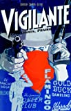 img - for Vigilante: City Lights, Prairie Justice book / textbook / text book