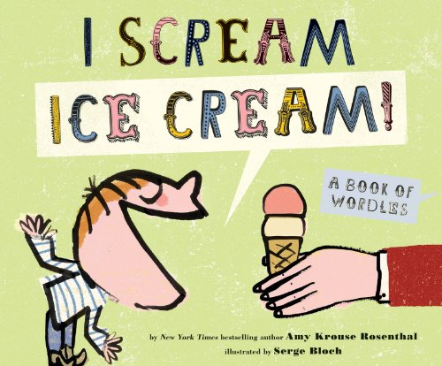 I Scream, Ice Cream!