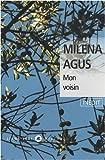 echange, troc Milena Agus - Mon voisin