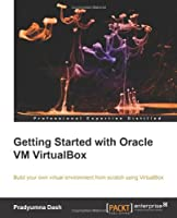 Getting Started with Oracle VM VirtualBox
