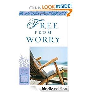 Free From Worry (Women of the Word Bible Study)