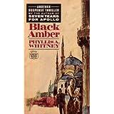 Black Amber ~ Phyllis A. Whitney
