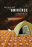 img - for My Very End of the Universe: Five Novellas-in-Flash and a Study of the Form book / textbook / text book