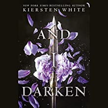 And I Darken Audiobook by Kiersten White Narrated by Fiona Hardingham