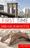 First Time: Penny's Story (First Time (Penny) Book 1) (English Edition)