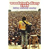 Woodstock Diary 1969  - Friday Saturday Sundayby Joan Baez