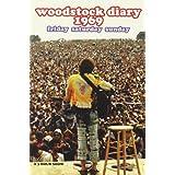 Woodstock Diary 1969  - Friday Saturday Sundayby Joan Baez