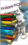 Comment trouver des idées profitables pour des ebooks sur Amazon ?...