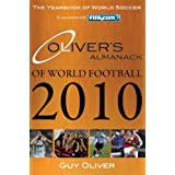 Oliver's Almanack of World Football 2010: The Yearbook of World Soccerby Guy Oliver