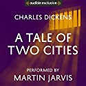 A Tale of Two Cities Audiobook by Charles Dickens Narrated by Martin Jarvis