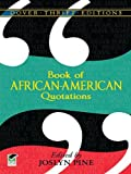 Book of African-American Quotations (Dover Thrift Editions)