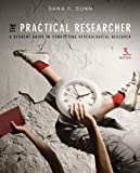 img - for The Practical Researcher: A Student Guide to Conducting Psychological Research book / textbook / text book
