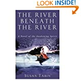 River Beneath Awakening Spirit ebook