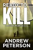 img - for Ready To Kill (The Nathan McBride Series) book / textbook / text book