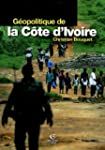 geopolitique de la cote d'ivoire (per...