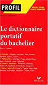 Le dictionnaire portatif du bachelier : De la seconde � l'universit� par Brune (II)