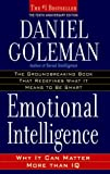 Emotional Intelligence: Why It Can Matter More Than IQ (055338371X) by Daniel Goleman