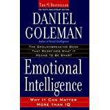 Emotional Intelligence: 10th Anniversary Edition; Why It Can Matter More Than IQby Daniel Goleman