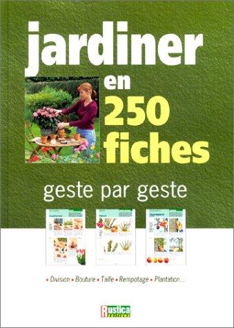 Livre jardiner en 250 fiches for Savoir jardiner