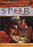 SPQR VI: Nobody Loves a Centurion