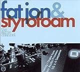 echange, troc Fat Jon & Styrofoam - The Same Channel