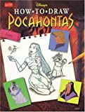 img - for Disney's How to Draw Pocahontas (Disney's Classic Character Series) book / textbook / text book