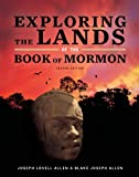 img - for Exploring the Lands of the Book of Mormon book / textbook / text book