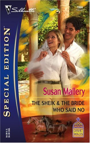 The Sheik and the Bride Who Said No (Desert Rogues, No. 1666), SUSAN MALLERY