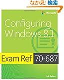 Exam Ref 70-687 Configuring Windows 8.1 (MCSA)