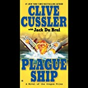 Plague Ship: A Novel of the Oregon Files | [Jack Du Brul, Clive Cussler]