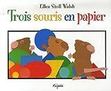 """Afficher """"Trois souris en papier"""""""