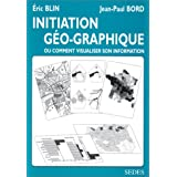 Initiation g�o-graphique, ou comment visualiser son informationpar Jean-Paul Bord