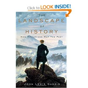 The Landscape of History: How Historians Map the Past John Lewis Gaddis
