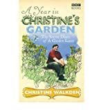 img - for AYear in Christine's Garden by Walkden, Christine ( Author ) ON Apr-03-2008, Paperback book / textbook / text book