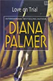 Love on Trial (0373512074) by Palmer, Diana