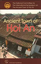 Ancient Town of Hoi An by The National…