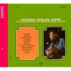 The Composer Of Desafinado, Plays (Classics International Version)