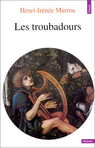 Les Troubadours Henri-Irenee Marrou Seuil Juvenile Nonfiction / Foreign Language