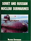 img - for Soviet and Russian Nuclear Submarines book / textbook / text book
