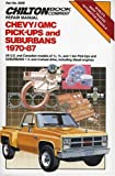 Chevy/GMC Pickups & Suburbans 1970-87 (Chilton's Repair & Tune-Up Guides)
