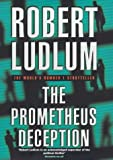 Robert Ludlum The Prometheus Deception :