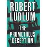 The Prometheus Deception :by Robert Ludlum
