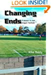 Changing Ends: A Season in Non League...