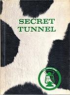 Secret Tunnel (The Tom Logan Series)