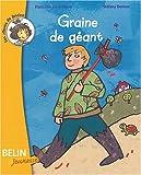echange, troc Françoise Jay d'Albon, Stéfany Devaux - Graine de géant